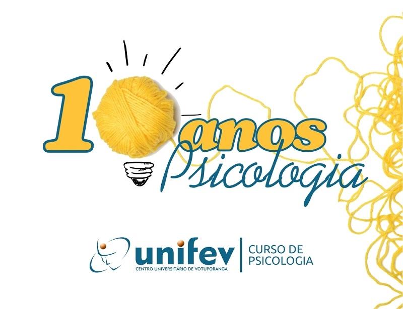 CURSO DE PSICOLOGIA COMEMORA 10 ANOS