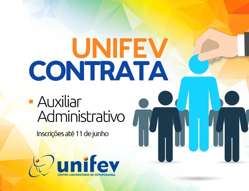 Unifev contrata auxiliar administrativo